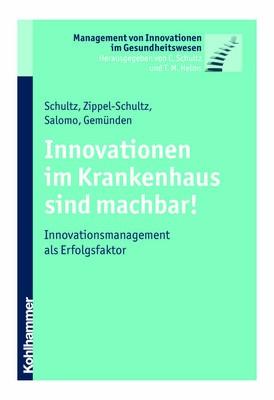 Innovationen im Krankenhaus sind machbar