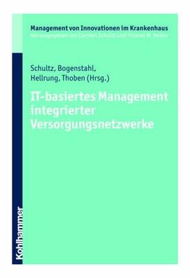 IT basiertes Managment integrierter Versorgungsnetzwerke